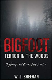 Bigfoot Terror in the Woods Volume 2
