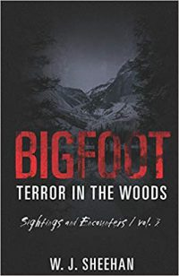 Bigfoot Terror in the Woods Volume 3